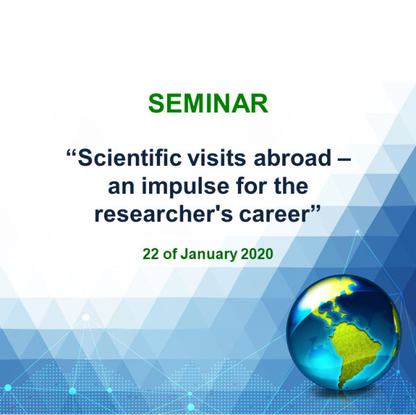 "Seminaras ""Scientific visits abroad – an impulse for the researcher's career"""